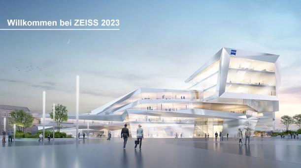Willkommen bei ZEISS 2023 - Bildrechte ZEISS AG