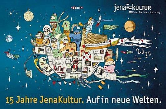 15 Jahre JenaKultur - Auf in neue Welten