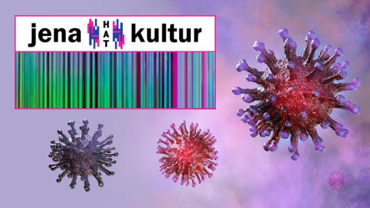 Symbolfoto Coronavirus + Jena hat Kultur - AdobeStock#317573300